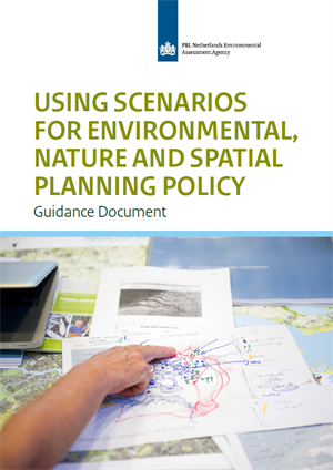 Using scenarios for environmental, nature and spatial planning policy